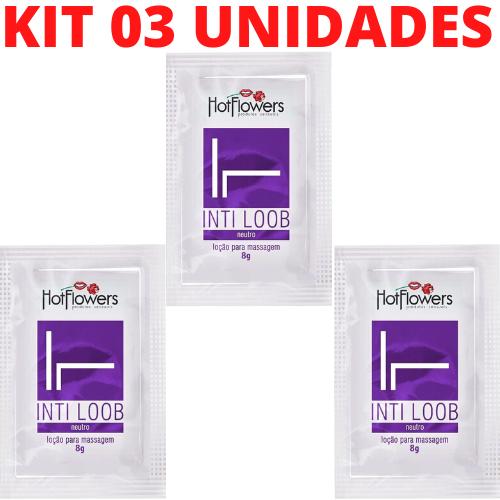 Kit 03 Lubrificante Íntimo IntiLoob Neutro Sachê 8g HotFlowers - Sexshop