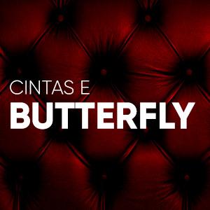 Com cintas e Butterfly
