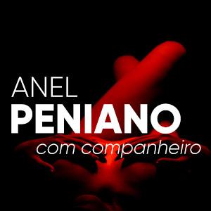 Anel Peniano com Companheiro