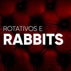 Rotativos e Rabbits
